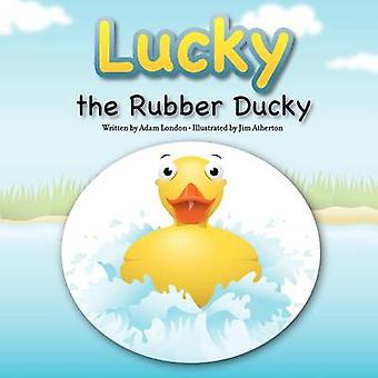 Lucky the Rubber Ducky by London & Adam