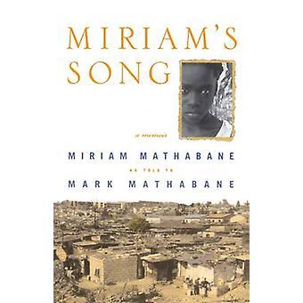 Miriams Song by Mathabane & Miriam