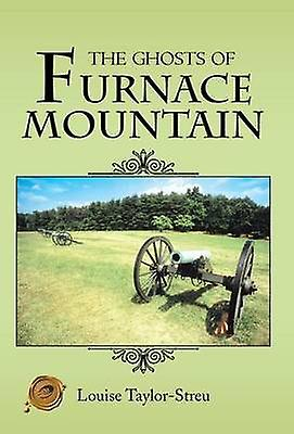 The Ghosts of Furnace Mountain by TaylorStreu & Louise
