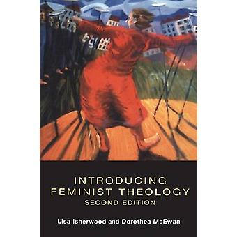 Introducing Feminist Theology by McEwan & Dorothea