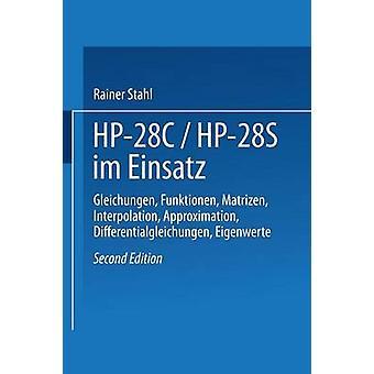 HP28c Hp28s Im Einsatz Gleichungen Funktionen Matrizen interpolazione ravvicinamento Differentialgleichungen Eigenwerte di Stahl & Rainer