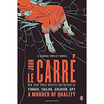 A Murder of Quality - A George Smiley Novel by John Le Carre - 9780143