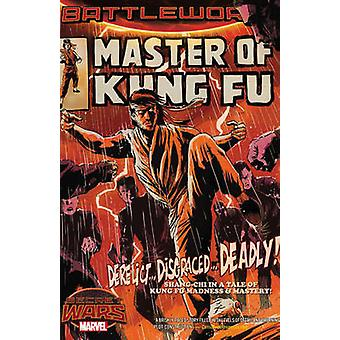 Master of Kung Fu - Battleworld by Felipe Smith - Dalibor Talajic - Ha