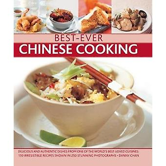 Best-Ever Chinese Cooking - Delicious and authentic dishes from one of