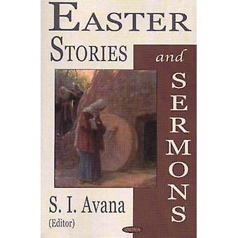 Easter Stories and Sermons by S. I. Avana - 9781590336571 Book