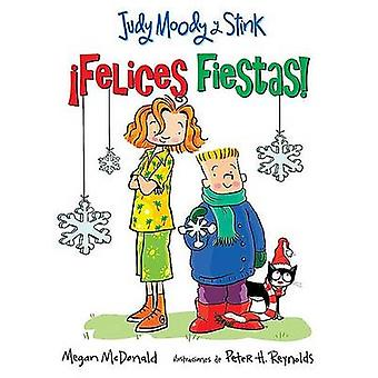 Felices Fiestas by Megan McDonald - Peter H Reynolds - 9781603966313