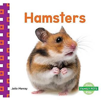 Hamsters by Julie Murray - 9781629709024 Book