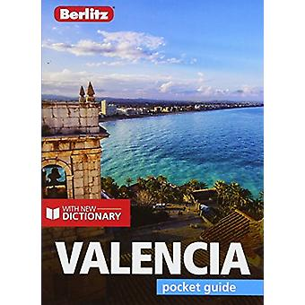 Berlitz Pocket Guide - Valencia by Berlitz - 9781785730511 Book