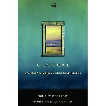 Closure - Contemporary Black British Short Stories by Jacob Ross - 978