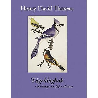 Bird diary: Notes about birds and nature 9789172472112