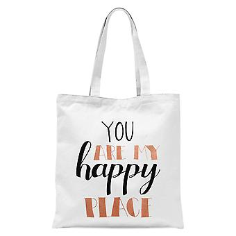 You Are My Happy Place Tote Bag - Blanc