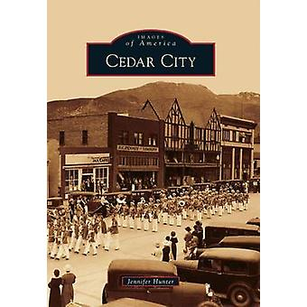 Cedar City by Jennifer Hunter - 9780738595009 Book