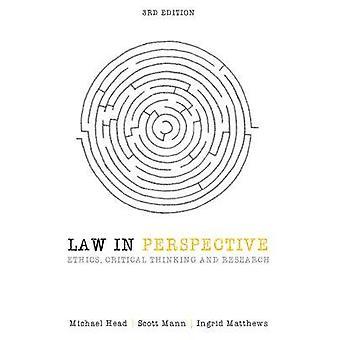 Law in Perspective - éthique - critique penser et recherche (3ème Revi