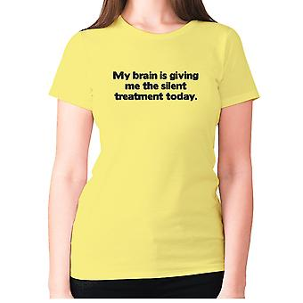 Womens funny t-shirt slogan tee ladies novelty humour - My brain is giving me the silent treatment today