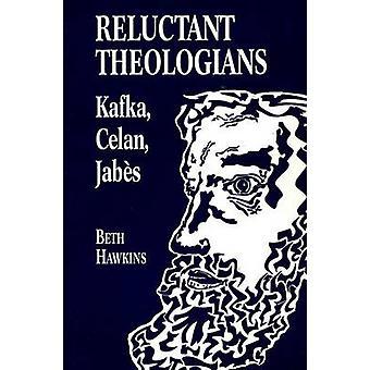Nur ungern Theologen - Franz Kafka - Paul Celan - Edmond Jabès von Bet