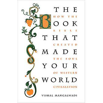 Book that Made Your World by Vishal Mangalwadi
