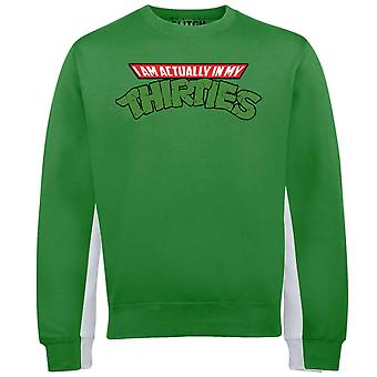Män ' s jag är faktiskt i min trettioårsåldern Sweatshirt