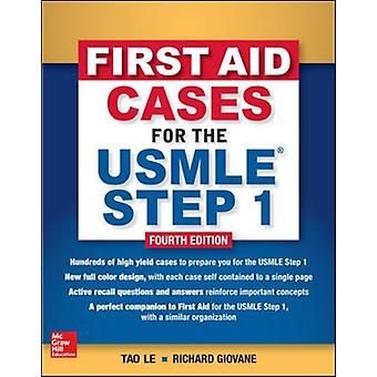 First Aid Cases for the USMLE Step 1 Fourth Edition by LE