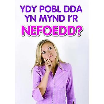 Ydy Pobl Dda Yn Mynd I'r Nefoedd by Mathew Bartlett - 9781912120666 B