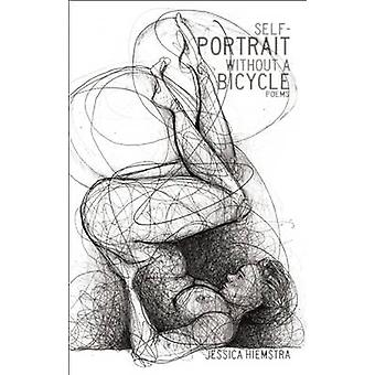 Self-portrait without a Bicycle by Jessica Hiemstra - 9781926845906 B