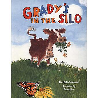 Grady's in the Silo by U B Townsend - 9781589800984 Book