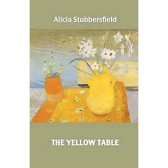 The Yellow Table by Stubbersfield & Alicia