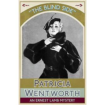 The Blind Side An Ernest Lamb Mystery by Wentworth & Patricia