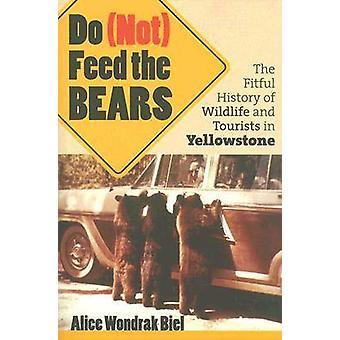 Ne (pas) se nourrissent de l'ours - l'histoire agité de la faune et les touristes