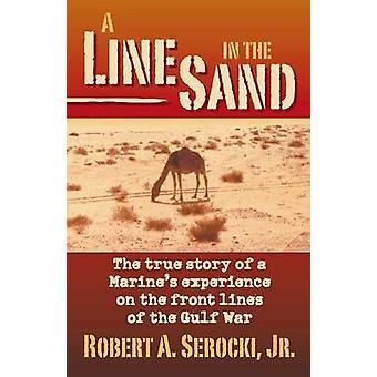A Line in the Sand by Serocki & Robert a.