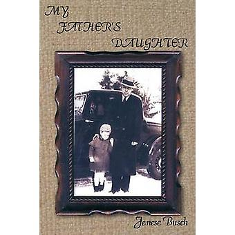 My Fathers Daughter by Busch & Jenese