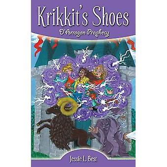 Krikkits Shoes DArragon Prophecy by Best & Jessie L.