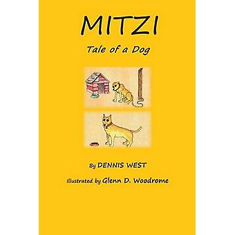 Mitzi Tale of a Dog by West & Dennis