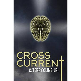 Cross Current by Cline Jr. & C. Terry