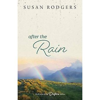 After The Rain by Rodgers & Susan A