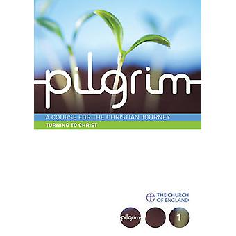 Pilgrim - Book 1 - Follow Stage  by Steven Croft - Stephen Cottrell - P