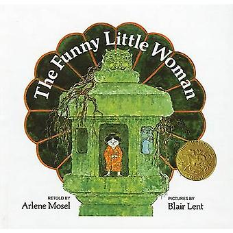 The Funny Little Woman by Arlene Mosel - Blair Lent - 9780812428070 B