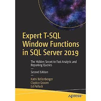 Expert T-SQL Window Functions in SQL Server 2019 - The Hidden Secret t