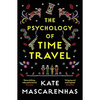 The Psychology of Time Travel by Kate Mascarenhas - 9781788540124 Book