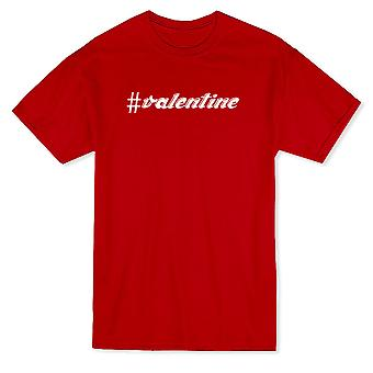 #Valentine Text Grafik Herren T-shirt