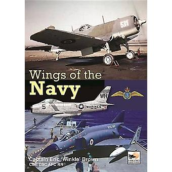 Wings of the Navy by Eric 'Winkle' Brown - 9781902109329 Book