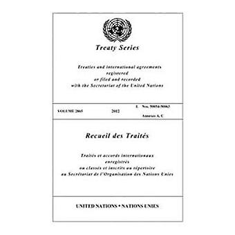 Treaty Series 2865 (English/French Edition) by United Nations Publica