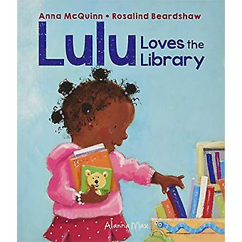 Lulu Loves the Library by Anna McQuinn - 9781907825064 Book