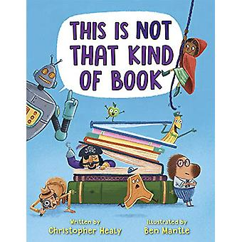 This Is Not That Kind of Book by Christopher Healy - 9780525580294 Bo