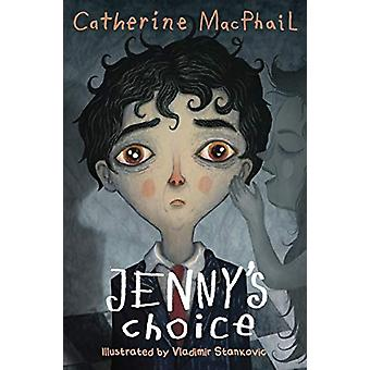 Jenny's Choice by Catherine MacPhail - 9781781123003 Book