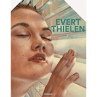 Evert Thielen by Dagmar Thielen - 9783735605764 Book