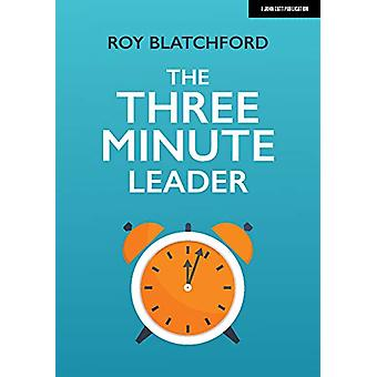 The Three Minute Leader by Roy Blatchford - 9781912906901 Book