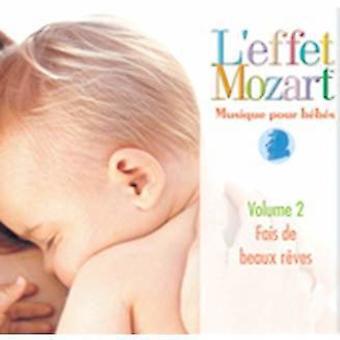 L'Effet / Mozart / Campbell - Musique Pour Bebes 2: Fais De Beaux Reves [CD] USA import