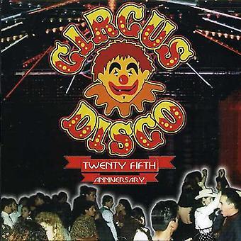 Circus Disco 25th Anniversa - Circus Disco 25th Anniversary [CD] USA import