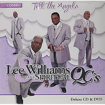 Lee Williams & Spiritual Qc's - Tell the Angels [CD] USA import