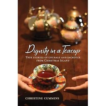 Dignity in a Teacup by Cummins & Christine